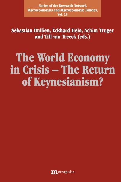The World Economy in Crisis - The Return of Keynesianism?