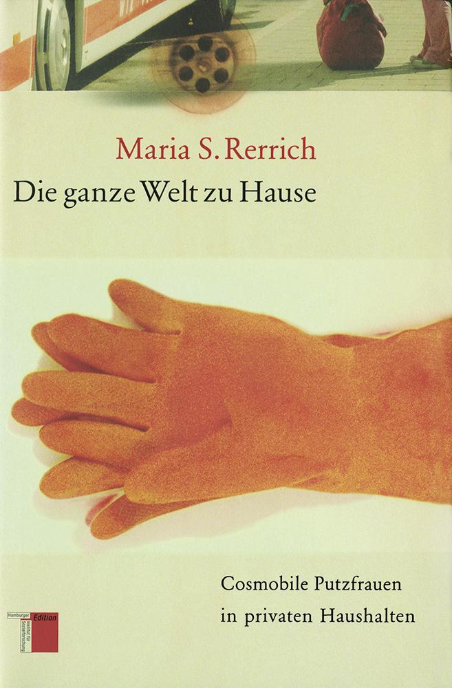 Die ganze Welt zu Hause - Maria S. Rerrich -  9783936096675