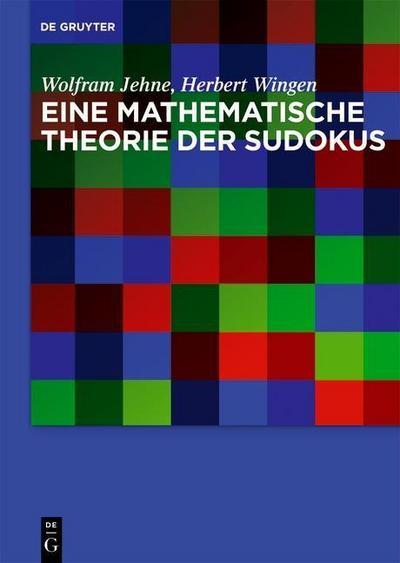 Eine mathematische Theorie des Sudokus