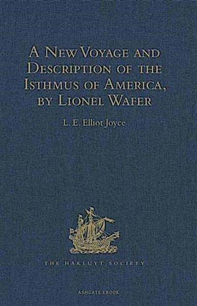 New Voyage and Description of the Isthmus of America, by Lionel Wafer