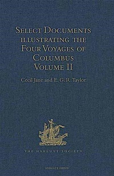 Select Documents illustrating the Four Voyages of Columbus