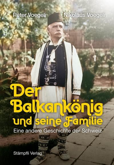 Der Balkankönig und seine Familie
