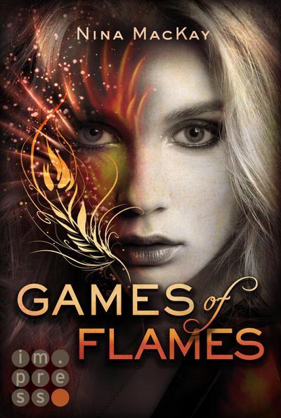 Games of Flames (Phönixschwestern 1)