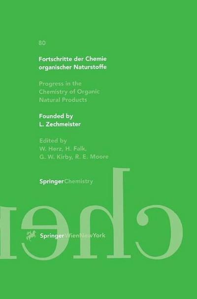 Fortschritte der Chemie organischer Naturstoffe 80 / Progress in the Chemistry of Organic Natural Products