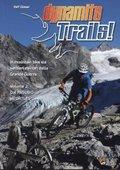 Dynamite Trails 02: Vom Ortler zum Pasubio. I ...