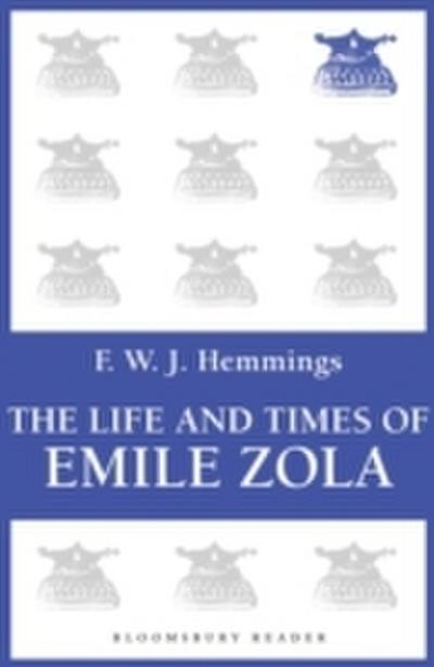 The Life and Times of Emile Zola