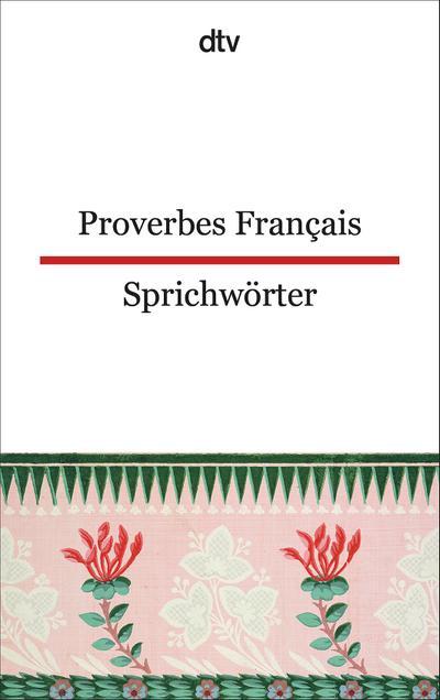 Proverbes Francais Französische Sprichwörter