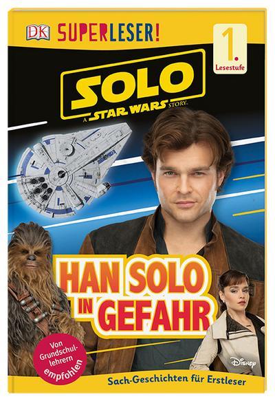 Solo - A Star Wars Story: Han Solo in Gefahr