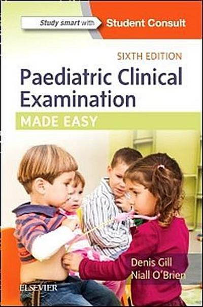 Paediatric Clinical Examination Made Easy