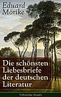 9788026834533 - Eduard Mörike: Die schönsten Liebesbriefe der deutschen Literatur - Vollständige Ausgabe - Briefe an Luise Rau - Kniha