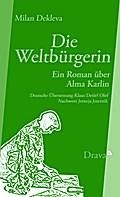 Die Weltbürgerin: Ein Roman über Alma Karlin