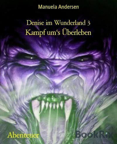 Denise im Wunderland 3