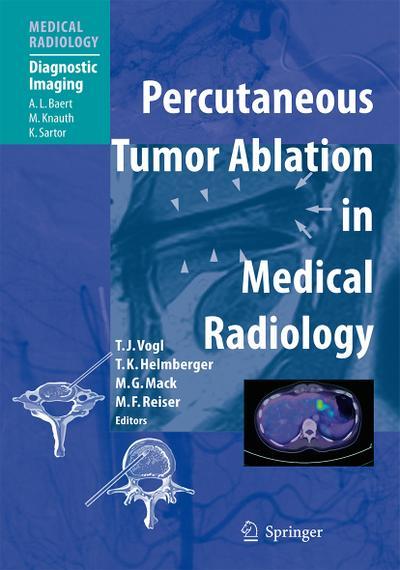 Percutaneous Tumor Ablation in Medical Radiology