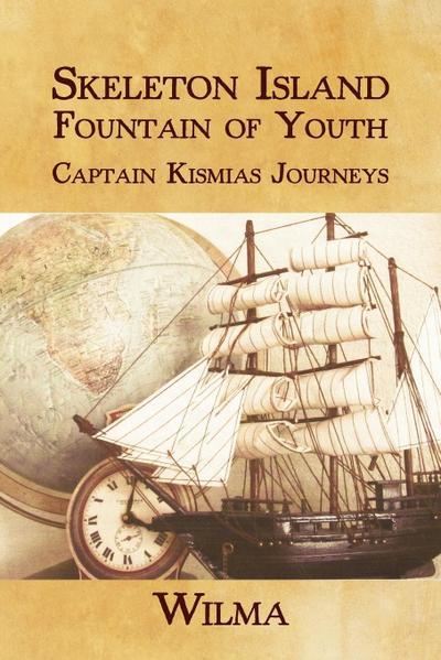 Skeleton Island Fountain of Youth: Captain Kismias Journeys