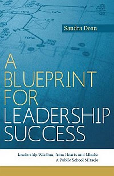 A Blueprint for Leadership Success