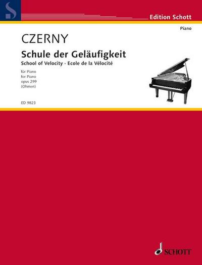 Schule der Geläufigkeit: op. 299. Klavier.: M-001-13815-4. Für Piano / for Piano (Essential Exercises)