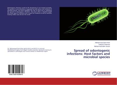 Spread of odontogenic infections: Host factors and microbial species