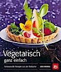 Vegetarisch ganz einfach. Taschenbuch