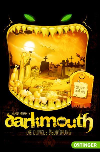 Darkmouth 4; Die dunkle Bedrohung; Ill. v. Schaaf, Moritz; Übers. v. Salzmann, Birgit; Deutsch
