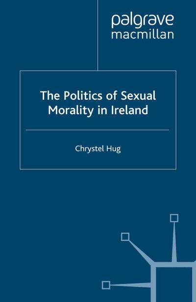 Politics of Sexual Morality in Ireland