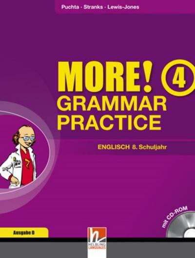 MORE! Grammar Practice 4, Ausgabe Deutschland und Schweiz, Übungsbuch mit CD-ROM für die 8. Jahrgangsstufe
