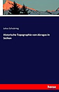 Historische Topographie von Akragas in Sicilien