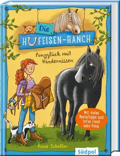 Die Hufeisen-Ranch - Ponyglück mit Hindernissen