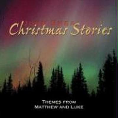 John Shea's Christmas Stories: Themes from Matthew and Luke