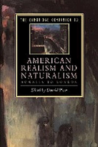 The Cambridge Companion to American Realism and Naturalism