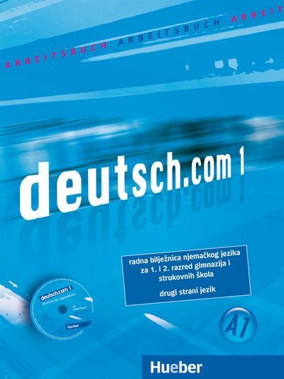 deutsch.com 1. Arbeitsbuch Kroatisch