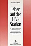 Leben auf der HIV-Station