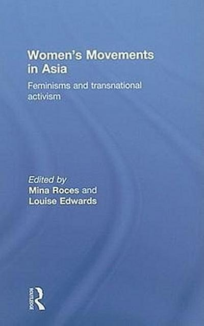 Women's Movements in Asia: Feminisms and Transnational Activism
