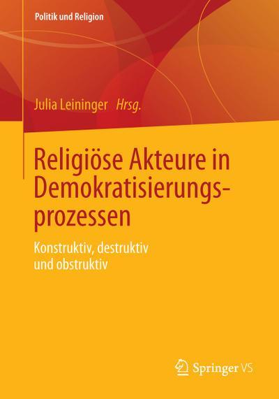 Religiöse Akteure in Demokratisierungsprozessen