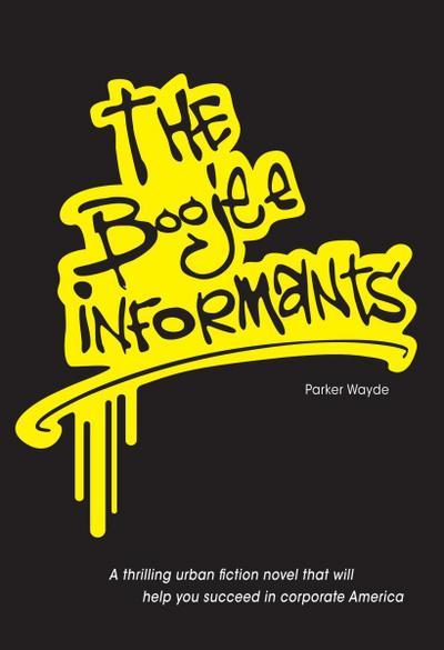 Boojee Informants