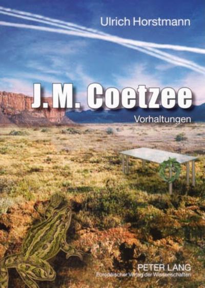 J.M. Coetzee: Vorhaltungen
