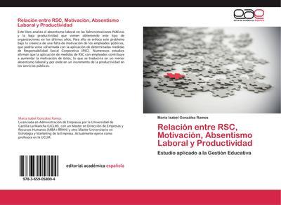 Relación entre RSC, Motivación, Absentismo Laboral y Productividad