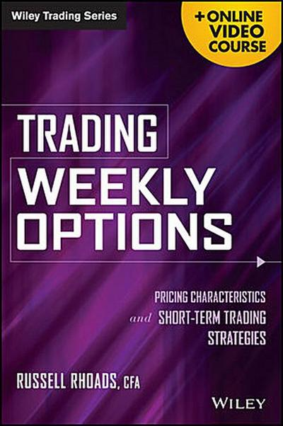 Trading Weekly Options