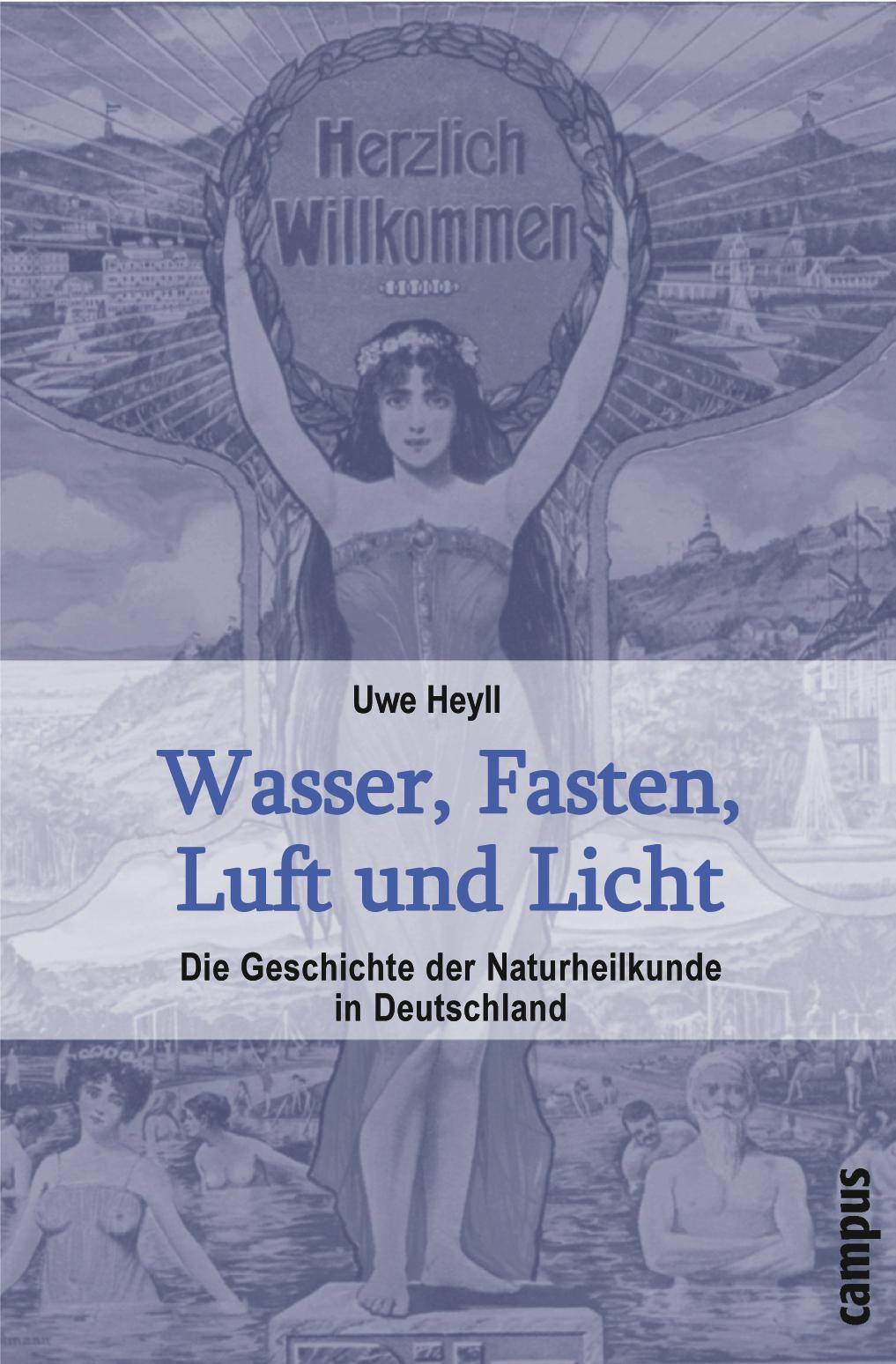 Wasser, Fasten, Luft und Licht Uwe Heyll