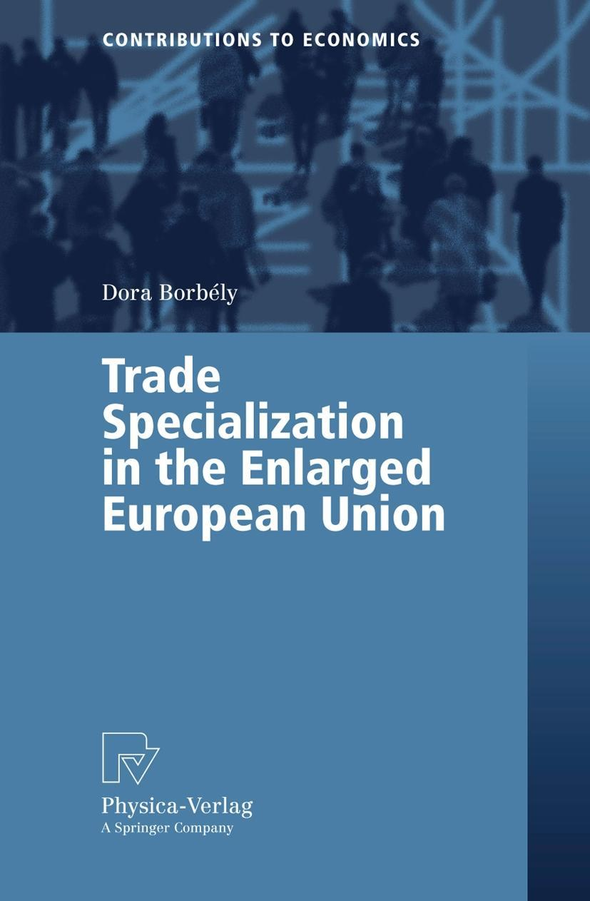Trade Specialization in the Enlarged European Union - Dora B ... 9783790817041