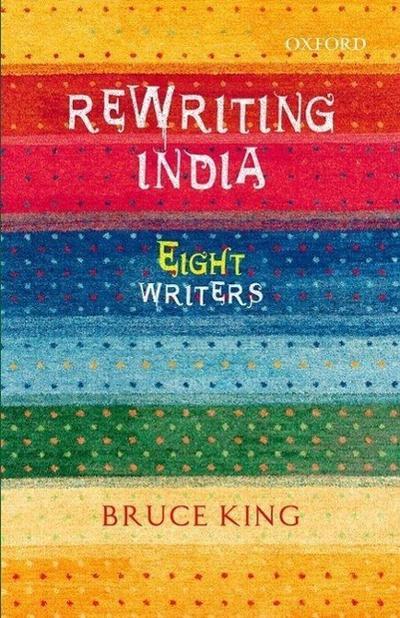 Rewriting India: Eight Writers