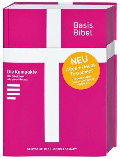 Basisbibel. Die Kompakte. Pink. Der moderne Bibel-Standard: neue Bibelübersetzung des AT und NT nach den Urtexten mit umfangreichen Erklärungen. Leicht lesbares Layout. In 3 modernen Farben erhältlich.