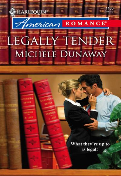 Legally Tender (Mills & Boon American Romance)
