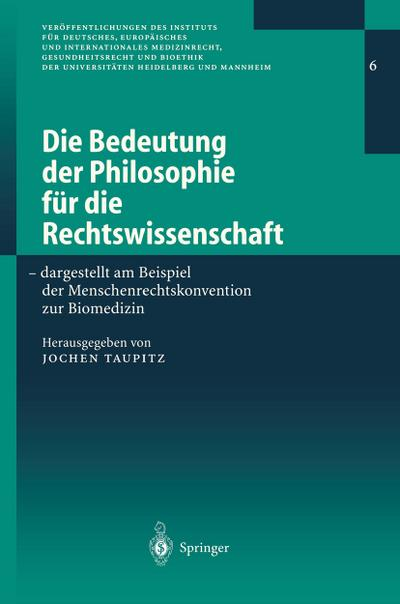 Die Bedeutung der Philosophie fur die Rechtswissenschaft