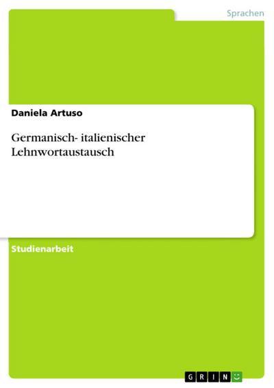 Germanisch- italienischer Lehnwortaustausch