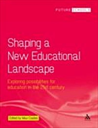 Shaping a New Educational Landscape