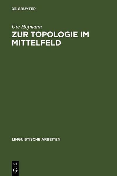 Zur Topologie im Mittelfeld