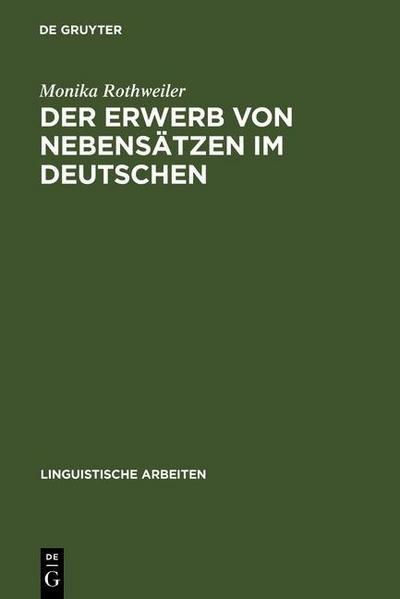 Der Erwerb von Nebensätzen im Deutschen