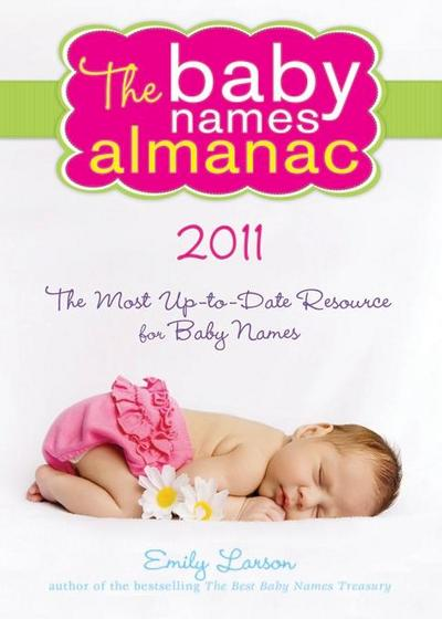 2011 Baby Names Almanac