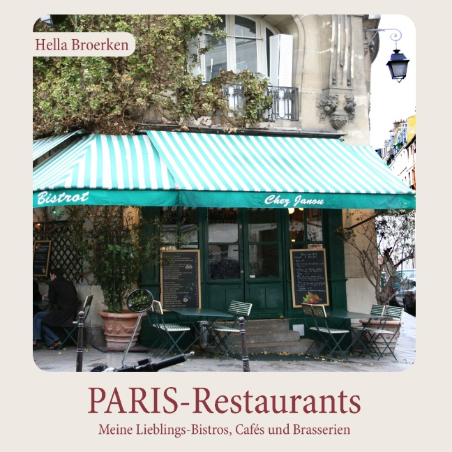 PARIS-Restaurants | Hella Broerken |  9783732226603