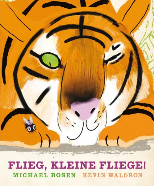 Flieg, kleine Fliege!, Michael Rosen